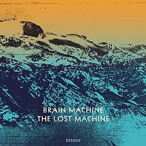 "Brain Machine/THE LOST MACHINE EP 12"""