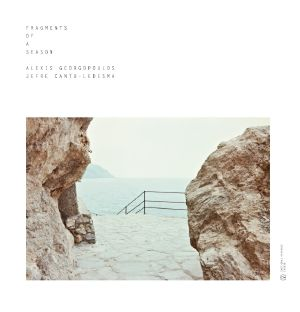 Alexis Georgopoulos/FRAGMENTS OF A... LP