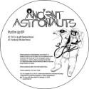 "Ancient Astronauts/PUT EM UP EP 12"""