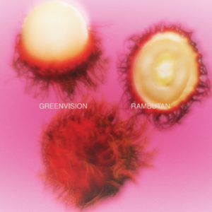 Greenvision/RAMBUTAN 12""