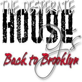 Desperate House DJs/BACK 2 BROOKLYN 12""