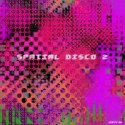 Various/SPATIAL DISCO 2 LP