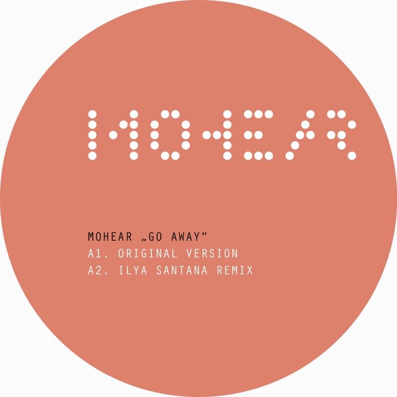 """Mohear/GO AWAY 12"""""""