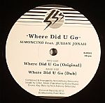 Simoncino/WHERE DID U GO? 12""