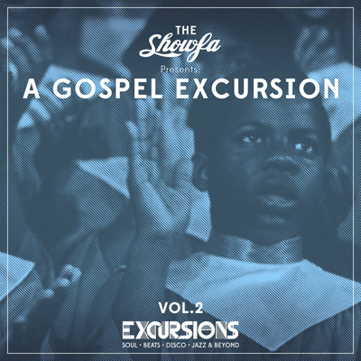 Showfa/A GOSPEL EXCURSION VOL 2 12""