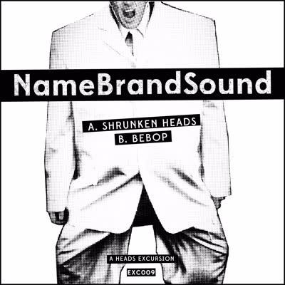 """NameBrandSound/A HEADS EXCURSION 12"""""""