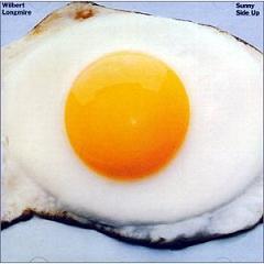Wilbert Longmire/SUNNY SIDE UP CD