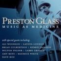 Preston Glass/MUSIC AS MEDICINE CD