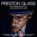 Preston Glass/COLORS OF LIFE CD