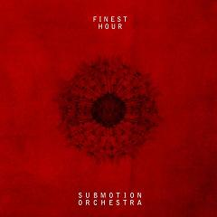 Submotion Orchestra/FINEST HOUR  CD
