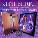 Keni Burke/YOU'RE THE BEST & CHANGES CD