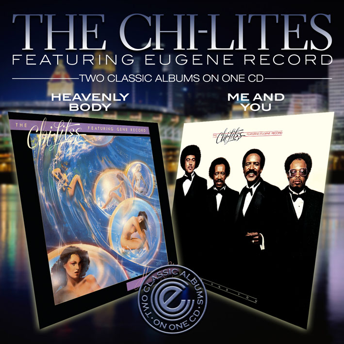 Chi-Lites/HEAVENLY BODY & ME AND YOU CD