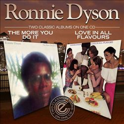 Ronnie Dyson/MORE YOU DO IT & LOVE IN CD