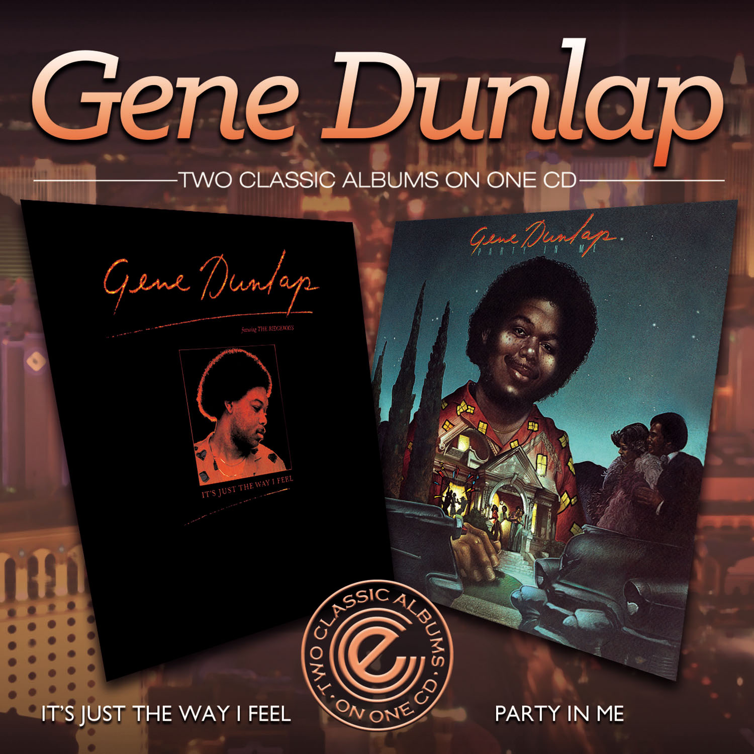 Gene Dunlap/IT'S JUST THE WAY & PARTY CD