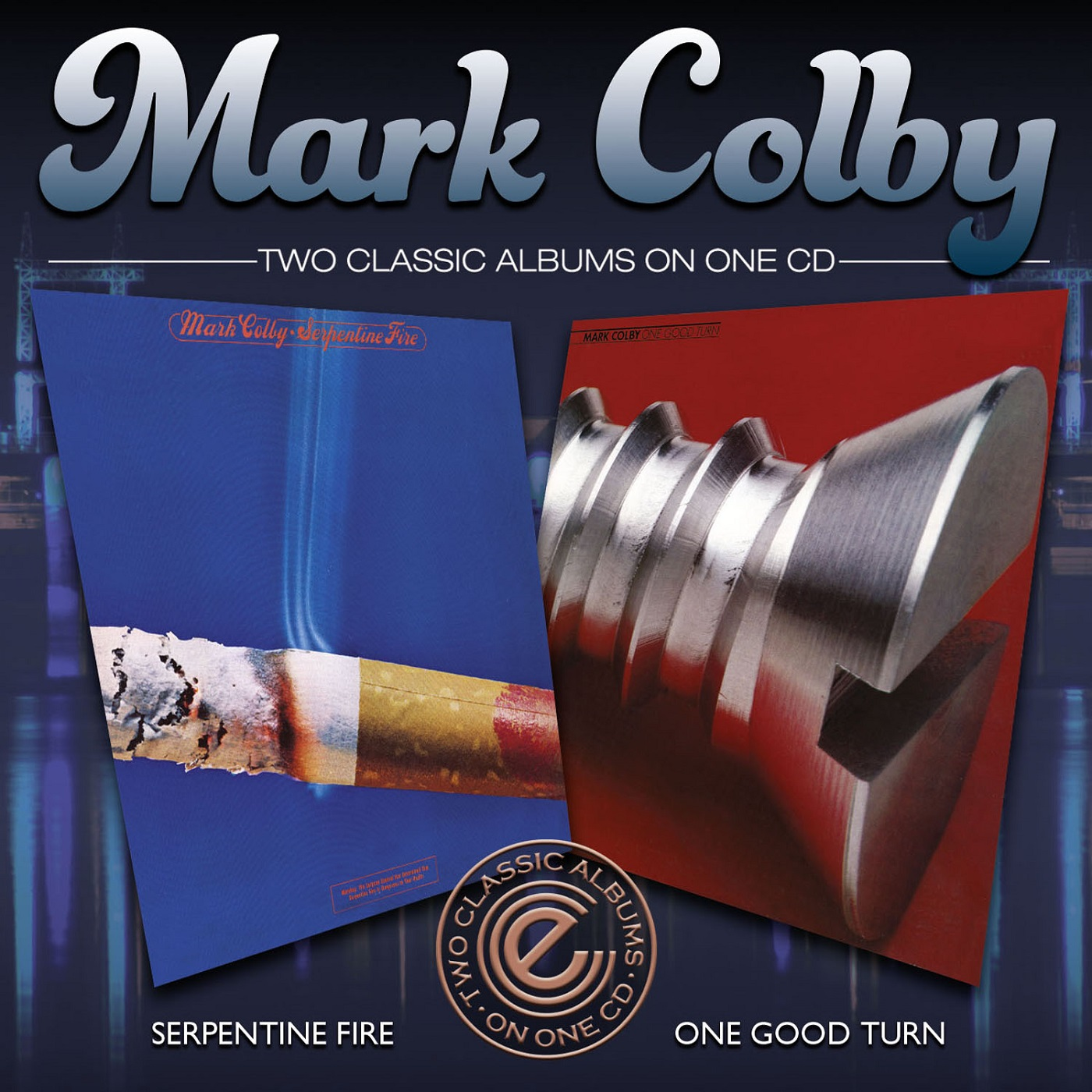 Mark Colby/SERPENTINE FIRE & ONE GOOD CD