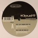Kloud 9/CANT STOP THINKING ABOUT U 12""