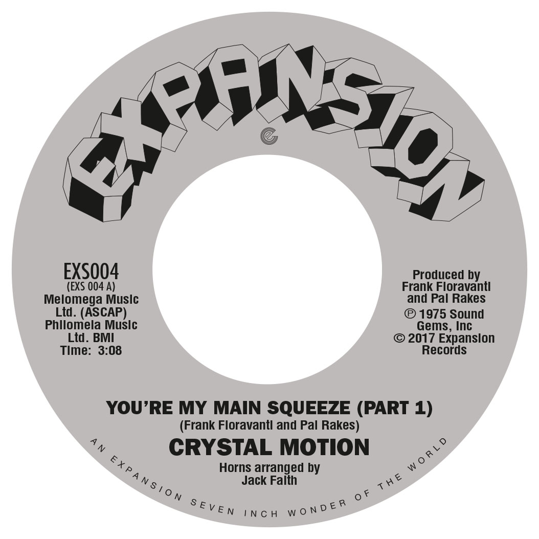 Crystal Motion/YOU'RE MY MAIN SQUEEZE 7""