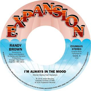 Randy Brown/I'M ALWAYS IN THE MOOD 7""