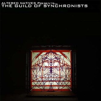 Altered Natives/GUILD OF SYNCHRONISTS CD