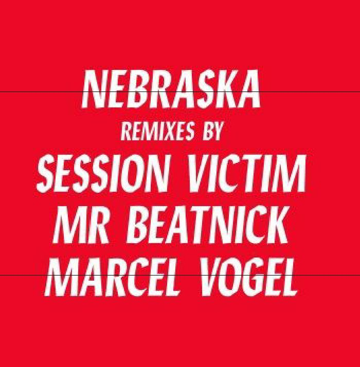 Nebraska/FRIENDS & RELATIONS REMIXES 12""