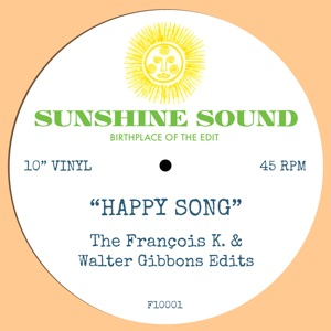 Sunshine Sound/HAPPY SONG-FRANCOIS K 10""