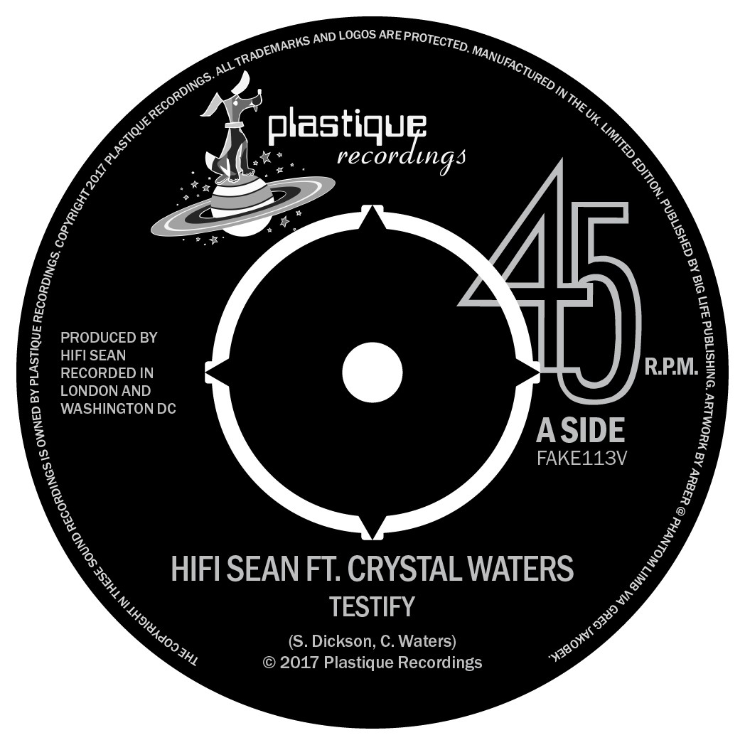 Hifi Sean & Crystal Waters/TESTIFY 7""