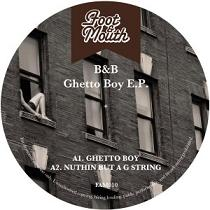 B&B/GHETTO BOY EP 12""