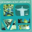 Various/BRAZILIAN LOVE AFFAIR VOL. 2 CD