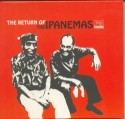 Ipanemas/RETURN OF OS IPANEMAS CD