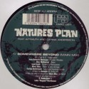 Nature's Plan/SOMEWHERE BEYOND 12""