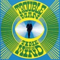 Troubleman/TIME OUT OF MIND CD