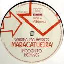 "Sabrina Malheiros/MARACATUEIRA REMIX 12"""