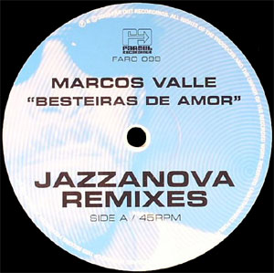 "Marcos Valle/BESTEIRA DE (JAZZANOVA) 12"""