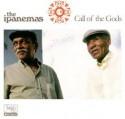 Ipanemas/CALL OF THE GODS CD