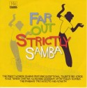 Various/FAR OUT STRICTLY SAMBA CD