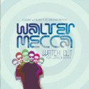 Walter Mecca/WATCH OUT 7""