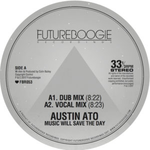 Austin Ato/MUSIC WILL SAVE THE DAY 12""