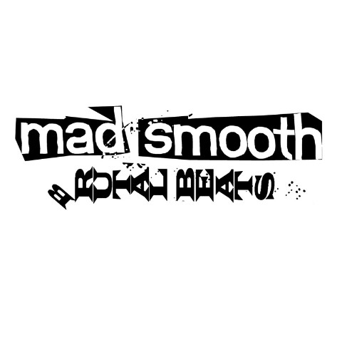 Mad Smooth/BRUTAL BEATS  LP