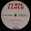 Jamie Lloyd/TROUBLE WITHIN RMX #1 12""