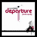 Deepchild/DEPARTURE CD