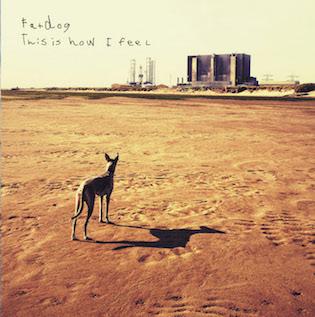"Fatdog/THIS IS HOW I FEEL EP 12"""