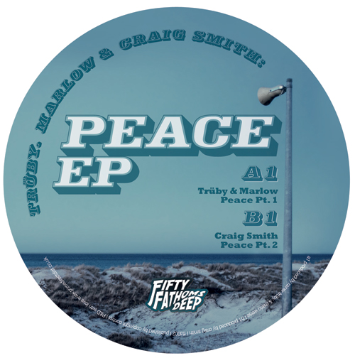 """Truby, Marlow & Craig Smith/PEACE EP 12"""""""