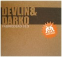 Devlin & Darko/FABRICDEAD 33.3 MIX CD