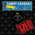 Sammy Bananas/HIGH TOP FADES EP 12""