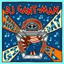 """DJ Gant Man/JUKE DAT GIRL  12"""""""