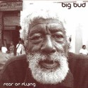 Big Bud/FEAR OF FLYING DCD