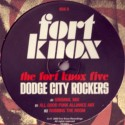 Fort Knox Five/DODGE CITY ROCKERS  12""