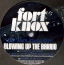 Fort Knox Five/BLOWING UP THE BARRIO 12""