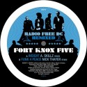 Fort Knox Five/RADIO FREE DC RMX #1 12""