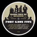 "Fort Knox Five/RADIO FREE DC RMX #9 12"""